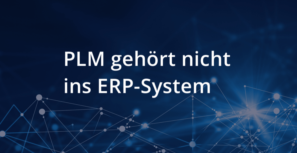 Neuer Ansatz für PLM unter SAP S/4HANA